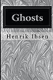 Ghosts, Henrik Ibsen, 1497303958