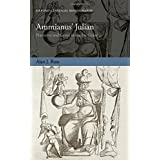 Ammianus' Julian: Narrative and Genre in the Res Gestae