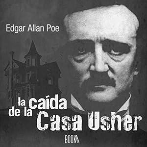 La Caída de la Casa Usher Audiobook