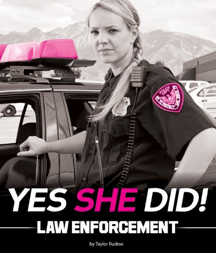 Law Enforcement (Yes She Did!)