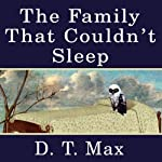 The Family That Couldn't Sleep: A Medical Mystery | D.T. Max