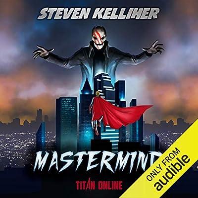 Mastermind: A Superhero LitRPG Story: Titan Online #1 (Audio