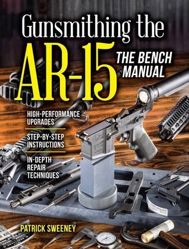 Gunsmithing-the-AR-15-The-Bench-Manual
