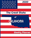 The Great State of Oklahoma Weekly Planner: 2020 Diary, Calendar, and Notebook