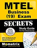 MTEL Business (19) Exam Secrets Study Guide: MTEL Test Review for the Massachusetts Tests for Educator Licensure