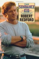The Sundance Kid: A Biography of Robert Redford Hardcover