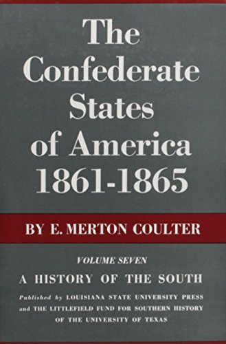 The Confederate States of America, 1861--1865: A History of the South