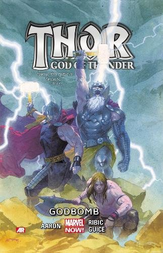 Thor: God of Thunder - Godbomb (Volume 2)