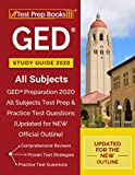 GED Study Guide 2020 All Subjects: GED Preparation 2020 All Subjects Test Prep & Practice Test Questions [Updated for NEW Official Outline]
