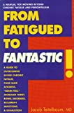From Fatigued to Fantastic!, Jacob Teitelbaum, 0963759973