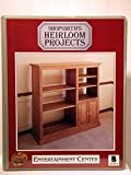 Shopsmiths Heirloom Projects: Entertainment Center