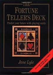The Fortune Teller's Deck: Predict Your Future with Playing Cards