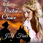 The Doctor's Choice: Badlands | J.D. Faver