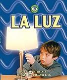 La Luz (Light), Sally M. Walker, 0822577259