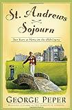 St. Andrews Sojourn, George Peper, 0743262832