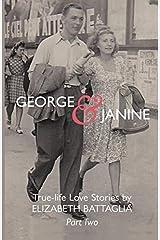 George & Janine: True-life Love Stories (Volume 2) Paperback