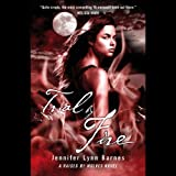 Trial by Fire: A Raised by Wolves Novel, Book 2