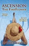 Ascension: the Fireflower, Andrea Hansen, 1425137946