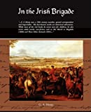 In the Irish Brigade, G. A. Henty, 1438508042