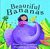 Beautiful Bananas, Elizabeth Laird, 1561456918