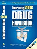 Nursing Drug Handbook 2008, Lippincott Wilkins &, 1582556830