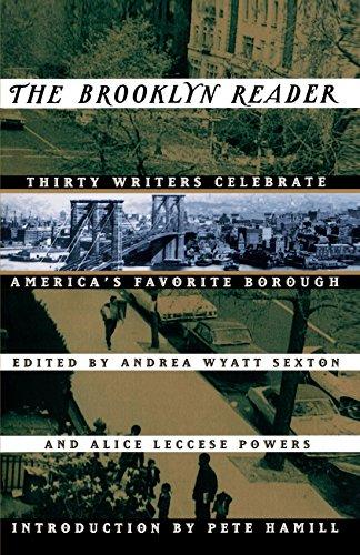 The Brooklyn Reader: Thirty Writers Celebrate America's Favorite Borough ()
