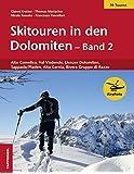 Skitouren in den Dolomiten - Band 2: Alto Comelico, Val Visdende, Lienzer Dolomiten, Sappada/Pladen, Alta Carnia, Bivera Gruppo di Razzo