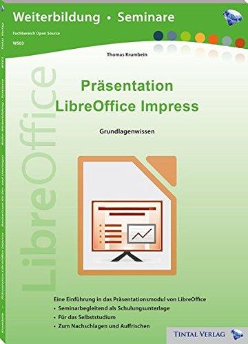 Präsentation - LibreOffice Impress: Grundlagenwissen
