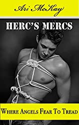 Where Angels Fear To Tread (Herc's Mercs Book 6)