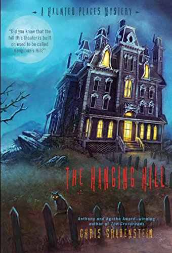 The Hanging Hill (A Haunted Mystery)