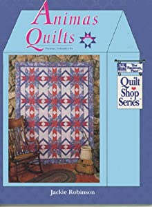 Animas Quilts (Quilt Shop Series) Jackie Robinson
