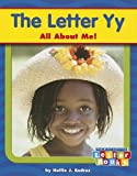 The Letter Yy, Hollie J. Endres and Capstone Press Staff, 0736840303