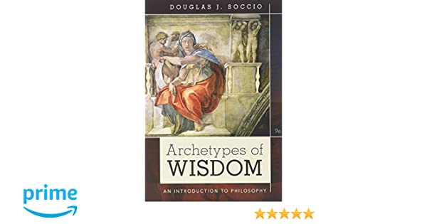Amazon bundle archetypes of wisdom an introduction to amazon bundle archetypes of wisdom an introduction to philosophy loose leaf version 9th mindtap philosophy 1 term 6 months printed access card fandeluxe Images