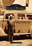 Security-Widefield, Angela Thaden Hahn, 1467130923