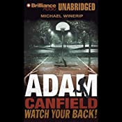 Adam Canfield Watch Your Back!: The Slash, Book 2 | Michael Winerip