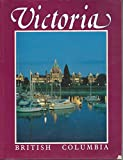 Front cover for the book Victoria British Columbia by John L. Barnard