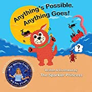 ANYTHING'S POSSIBLE. ANYTHING GOES! (THE IMAGINATION SERIES Book 1)