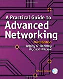 A Practical Guide to Advanced Networking (3rd Edition)
