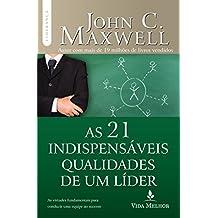 Livros john maxwell na amazon as 21 indispensveis qualidades de um lder fandeluxe Image collections