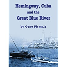 Hemingway, Cuba and the Great Blue River