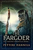 The Fargoer: Fifth Edition (The Fargoer Chronicles Book 1)