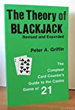The Theory of Blackjack, Peter A. Griffin, 0915141027
