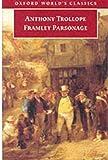 Framley Parsonage, Anthony Trollope, 0192835068