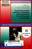 Toward Successful Inclusion of Students with Disabilities : The Architecture of Instruction, Kameenui, Edward J. and Simmons, Deborah C., 0865863385
