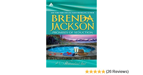 Promises of Seduction: An Anthology (The Westmorelands) - Kindle edition by Brenda Jackson. Literature & Fiction Kindle eBooks @ Amazon.com.