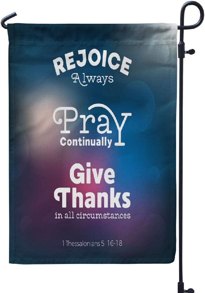 GANKE Jesus Garden Flags Christian Bible Quote Flying and Give Thanks from Yard Flags Front Porch Decor 12X18 Inches Double Sided Printing Waterproof Flags Flying Pray Give