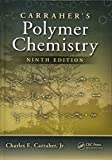 img - for Carraher's Polymer Chemistry, Ninth Edition book / textbook / text book