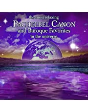 Most Relaxing Pachelbel Canon & Other Baroque Favorites / Var