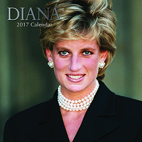 "Princess Diana of Wales 2017 Monthly Wall Calendar, 12"" x 12"""