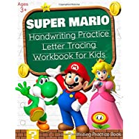 Super Mario Handwriting Practice Letter Tracing Workbook for Kids: 3-in-1 Writing Practice Book for Preschoolers (Tracing Lines, ABC Letters, Numbers & 26 Coloring Pages)